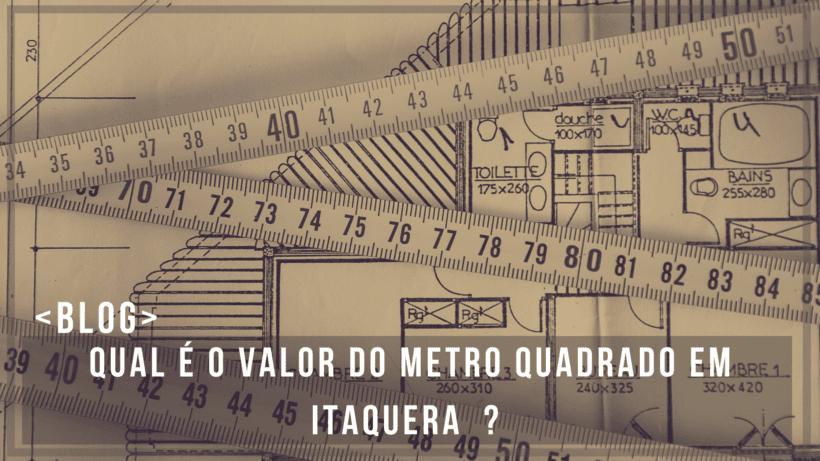 Qual o valor do metro quadrado em Itaquera?